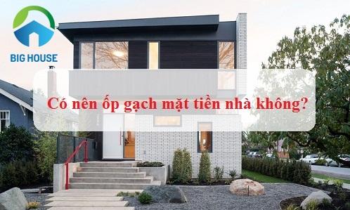 3 lý do thuyết phục bạn nên chọn gạch ốp mặt tiền nhà cho gia đình