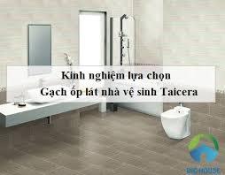 TOP 5 mẫu gạch ốp nhà vệ sinh Taicera Chuẩn theo xu hướng 2018